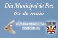 Câmara Municipal de Glória promove dia Municipal da Paz.